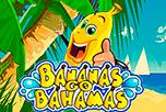 играть в игровой автомат Bananas Go Bahamas